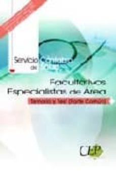 Viamistica.es Facultativos Especialistas De Area. Servicio Cantabro De Salud. T Emario Y Test Parte Común Image