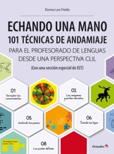 echando una mano: 101 técnicas de andamiaje clil (ebook)-donna lee fields-9788499219455