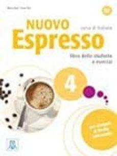 Libros pdf descargables gratis NUOVO ESPRESSO 4 ALUMNO+CD 9788861825055 (Spanish Edition)