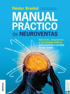 manual práctico de neuroventas (ebook)-nestor braidot-pablo a. braidot annecchini-9789506419455