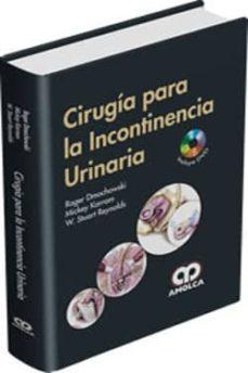 Descarga gratuita de libros en formato mp3. CIRUGIA PARA LA INCONTINENCIA URINARIA + DVD de DMOCHOWSKI