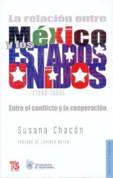 Geekmag.es La Relacion Entre Mexico Y Los Estados Unidos (1940-1955): Entre El Conflicto Y La Cooperacion Image