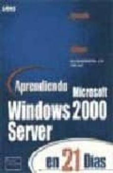 Lofficielhommes.es Windows 2000 Server En 21 Dias: Aprendiendo Image