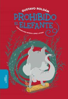 prohibido el elefante (ebook)-gustavo roldán-9789877385755
