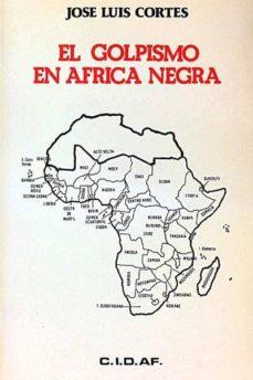Noticiastoday.es El Golpismo En ÁFrica Negra Image