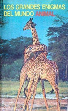 Chapultepecuno.mx Los Grandes Enigmas Del Mundo Animal Xii El Lenguaje De Los Animales Image