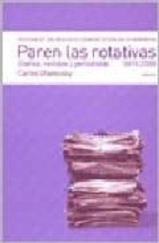 Geekmag.es Historia De Los Medios De Comunicacion En La Argentina: Paren Las Rotativas. Diarios, Revistas Y Periodistas (1970-2000) Image