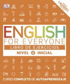 Viamistica.es English For Everyone (Ed. En Español) Nivel Inicial 2 - Libro De Ejercicios Image