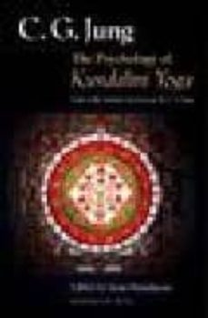 the psychology of kundalini yoga: notes of seminar given in 1932 by c.g. jung-carl gustav jung-9780691006765