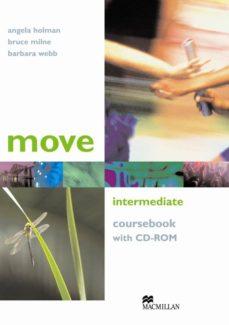 move intermediate coursebook (incluye cd-rom) (students)-barbara webb-9781405086165