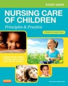 Descargar ebooks gratis en español STUDY GUIDE FOR NURSING CARE OF CHILDREN, PRINCIPLES AND PRACTICE (4TH ED.) en español