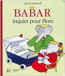 babar inquiet pour flore-jean de brunhoff-9782012250765