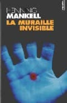 Descargar ebooks epub google LA MURAILLE INVISIBLE