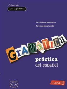 Inmaswan.es Gramatica Practica De Español Como Lengua Extranjera 1 (Nivel Ini Ciacion-elemental) (Ele: Español Lengua Extranjera) Image