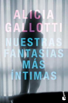 nuestras fantasías más íntimas (ebook)-alicia gallotti-9788408035565