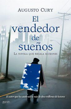 El Vendedor De Sueños La Novela Que Regala Ilusiones Augusto Cury Comprar Libro 9788408079965