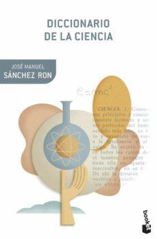 diccionario de la ciencia-jose manuel sanchez ron-9788408112365