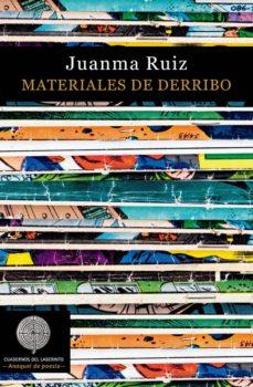 Leer libros en línea gratis sin descarga móvil MATERIALES DE DERRIBO (Literatura española) 9788412056365