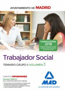 trabajador social del ayuntamiento de madrid. temario grupo ii volumen 3-9788414213865