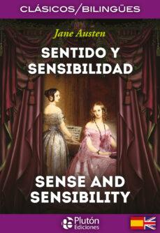SENTIDO Y SENSIBILIDAD (BILINGUE)
