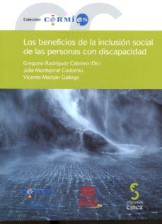 los beneficios de la inclusion social de las personas con discapacidad-gregorio rodriguez cabrero-9788415305965