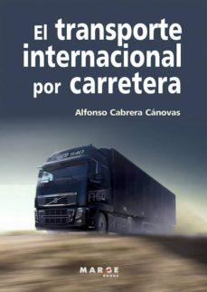 Descargar TRANSPORTE INTERNACIONAL POR CARRETERA gratis pdf - leer online