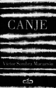 Descargando libros gratis desde google books CANJE 9788415451365 DJVU CHM PDF (Spanish Edition)