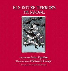 els dotze terrors de nadal-john updike-edward gorey-9788415539865