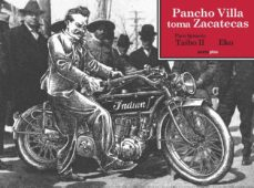 pancho villa toma zacatecas-paco ignacio taibo ii-9788415601265