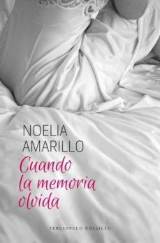 Amazon kindle books descargas gratuitas CUANDO LA MEMORIA OLVIDA  de NOELIA AMARILLO 9788415952565