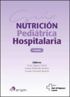 Descarga gratuita de audiolibros del Reino Unido GUÍA DE NUTRICIÓN PEDIÁTRICA HOSPITALARIA, 4ª EDICIÓN de  MOBI RTF