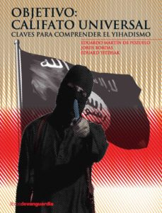 objetivo: califato universal (ebook)-eduardo martin de pozuelo-9788416372065
