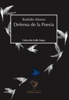 Formato de epub de descarga de libros electrónicos gratis DEFENSA DE LA POESIA de RODOLFO ALONSO 9788416575565 CHM