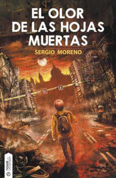 el olor de las hojas muertas (ebook)-sergio moreno montes-9788416936465