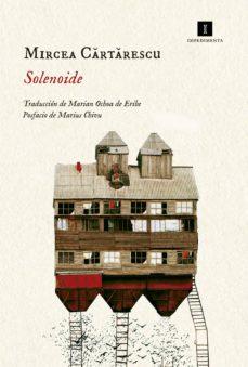 SOLENOIDE EBOOK | MIRCEA CARTARESCU | Descargar libro PDF o EPUB  9788417115265