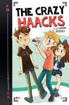 the crazy haacks y la cámara imposible (serie the crazy haacks 1) (ebook)-9788417460365