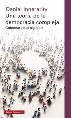 Milanostoriadiunarinascita.it Una Teoria De La Democracia Compleja: Gobernar En El Siglo Xxi Image