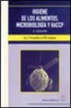 Descargar libros de google libros en línea gratis HIGIENE DE LOS ALIMENTOS: MICROBIOLOGIA Y HACCP (2ª ED.) ePub MOBI PDB