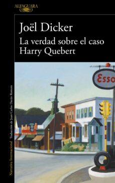 Descarga libros gratis en línea. LA VERDAD SOBRE EL CASO HARRY QUEBERT CHM PDF