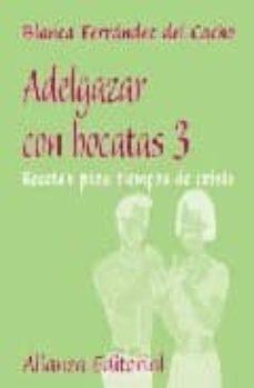 Garumclubgourmet.es Adelgazar Con Bocatas, 3: Recetas Para Tiempos De Crisis Image