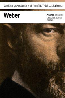 la etica protestante y el espiritu del capitalismo-max weber-9788420669465