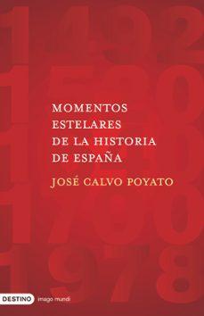 Inmaswan.es Momentos Estelares De La Historia De España Image