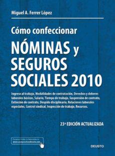 Eldeportedealbacete.es Como Confeccionar Nominas Y Seguros Sociales 2010 (23ª Ed.) Image