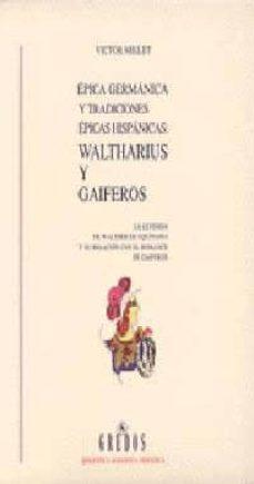 Ironbikepuglia.it Epica Germanica Y Tradiciones Epicas Hispanicas: Waltharius Y Gai Feros Image