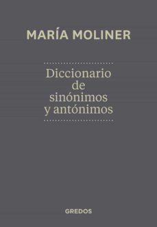 Descargar DICCIONARIO DE SINONIMOS Y ANTONIMOS gratis pdf - leer online
