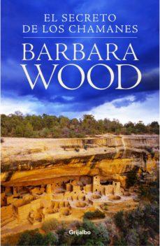 el secreto de los chamanes (ebook)-barbara wood-9788425344565