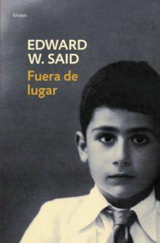 fuera de lugar (ebook)-edward w. said-9788425347665