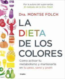 la dieta de los colores (ebook)-montse folch-9788425354465
