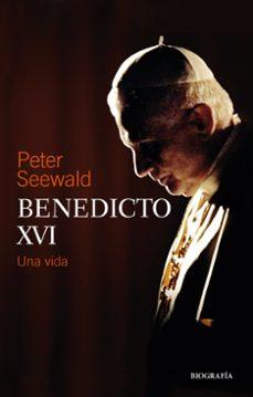 benedicto xvi. una vida-peter seewald-9788427144965
