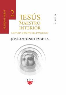 Bressoamisuradi.it Jesus, Maestro Interior 2: Primeros Pasos (Lectura Orante Del Evangelio) Image